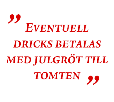 Tomteleverans citat